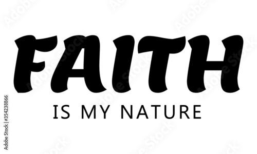 Christian faith, Typography for print or use as poster, card, flyer or T Shirt Slika na platnu