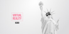 VR Headset, Future Technology Concept Banner. 3d Of The White Statue Of Liberty, Woman Wearing Virtual Reality Glasses On White Background. VR Games. Vector Illustration. Thanks For Watching