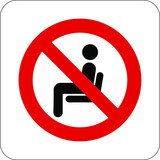 Do not sit here no sitting warning caution notice sign vector illustration