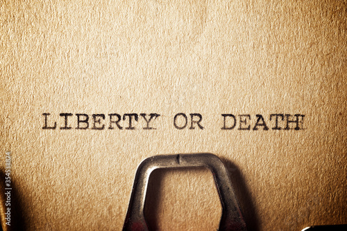 Liberty or death Fototapet