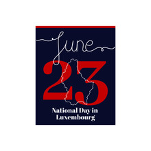 Calendar Sheet, Vector Illustration On The Theme Of National Day In Luxembourg On June 23. Decorated With A Handwritten Inscription - JUNE And Stylized Linear Map Of Luxembourg.