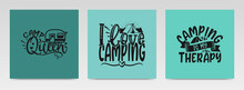 Camping Quotes Letter Typograp...