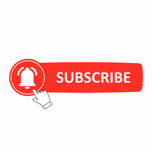 Subscribe Button. Red Subscribe Button With A Notification Bell On It, Drawn In A Flat Style. Blog. Blogging. Channel. Streaming. Stream. Live. Web Design. Vector Illustration