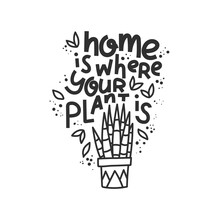 Home Is Where Your Plant Is. H...