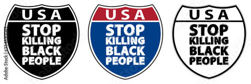 Fotografie, Obraz Traffic signs with inscriptions USA and Stop killing black people