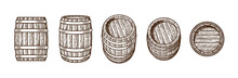 Set Of Old Wooden Barrels In Different Positions. Vintage Engraving Style. Hand Drawn Vector Illustrations.