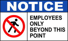 Employees Only Beyond This Point Vector Sign Illustration Notice Do Not Enter