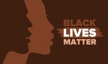 Black Lives Matter. Fight For ...