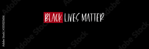 Black Lives Matter white text with one word in red frame, social poster on black Fototapet