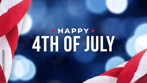 Happy 4th of July Text Over Blue Bokeh Lights Texture Background and Patriotic American Flags for Independence Day Holiday - 355109659