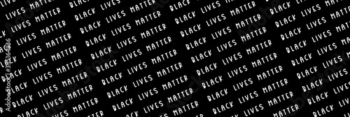 Vászonkép Black Lives Matter white slogan pattern, social poster on black background, bann