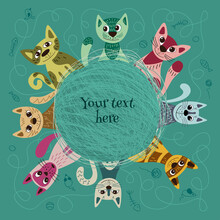 Set Of Cute And Funny Cats For Your Design, Cute Pet Animal Vector Illustrations. Cats Are Sitting Around A Ball Of Wool, Frame For Text.  Print For Kids, Baby, ChildrenBasic RGB