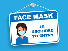 Face Mask Is Required To Entry...