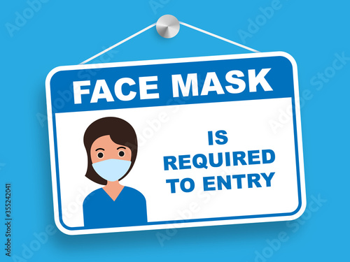 Face mask is required to entry information plate Canvas Print