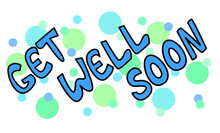 Get Well Soon Blue Card Design. Hand Lettering Doodle And Dots For Greeting Card, Poster, Banner, Sticker And Print.