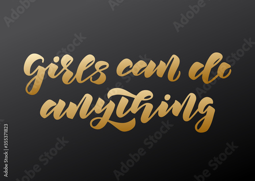 Girls can do anything hand drawn lettering Wallpaper Mural