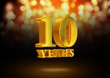 Anniversary 10 Years Gold 3D I...