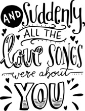 And Suddenly All The Love Song...