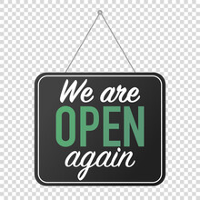 We Are Open Again Sign. Grand ...