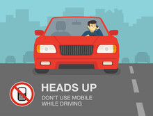 Don't Use Mobile While Driving A Car. Young Man Talking On The Phone. Flat Vector Illustration
