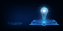 Futuristic Knowledge, Creative Thinking Concept With Glowing Low Polygonal Book And Lightbulb