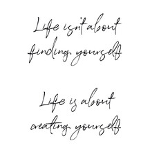 Quote - Life Isn't About Findi...