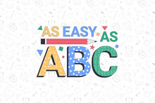 Back To School. AS Easy As ABC...
