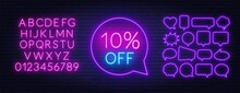 10 Percent Off Neon Sign. Neon Alphabet On Brick Wall Background.