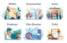 Film Production Profession Set. Idea Of Creative People And Profession.
