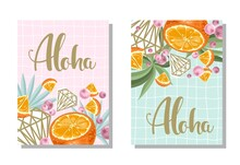 "A Set Of Postcards. Fresh Orange, Tropical Leaves, Flowers And Slices. Hand Calligraphy Of ""Aloha"". Label, Banner Advertising Element. Vector Illustration. Printing On Fabric, Paper, Postcards, Invita"
