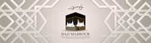 Greeting Card Hajj Mabrour Cal...