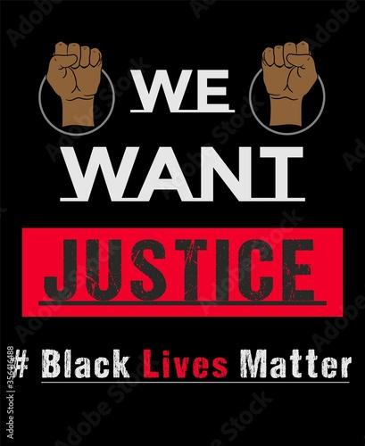 Obraz na plátně We want justice, Black lives matter slogan typography with strong fist poster vector illustration