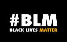 Words Black Lives Matter Again...