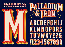 A Vintage Style Signage Or Headline Font Called Palladium & Iron