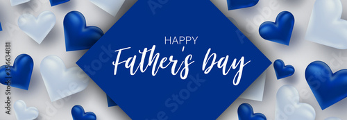 Happy Father's day banner. Simple vector with blue hears.