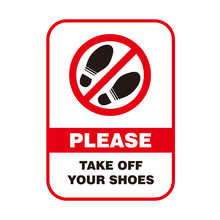 Red No Shoes Forbidden Sign With Text Please Take Off Your Shoes Template Vector