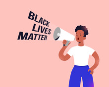 Black Lives Matter Protester, Young African American Women Standing With Megaphone Speaker And Shouting Slogan, Fighting For Human Rights And Equality Concept, Vector Cartoon Character