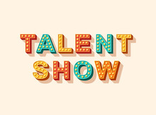 Talent Show Vector Lettering, Typography With Light Bulbs. Casino Style Text Isolated On White Background. Header For Poster Or Flyer, Retro Design Element.