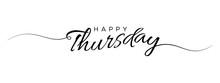 Happy Thursday Letter Calligraphy Banner
