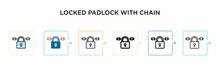 Locked Padlock With Chain Vector Icon In 6 Different Modern Styles. Black, Two Colored Locked Padlock With Chain Icons Designed In Filled, Outline, Line And Stroke Style. Vector Illustration Can Be