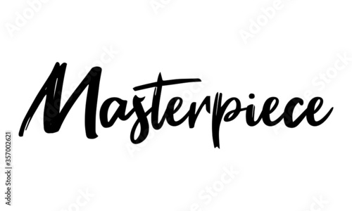 Masterpiece Modern Typography Handwritten Calligraphy Black Color Text