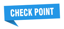 Check Point Banner. Check Point Speech Bubble. Check Point Sign
