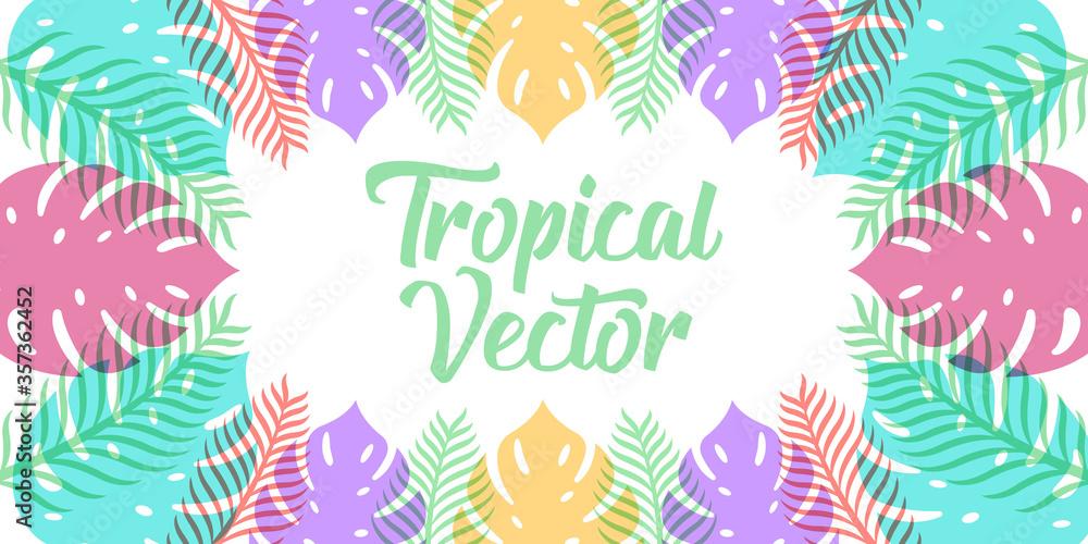 Fototapeta Tropical Vector Background Design Illustration. Tropical leaves Vector flat design illustration. Abstract Tropical Summer background design template for banner, pattern, invitation, poster, brochure.