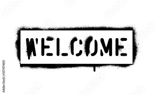 Photo 'WELCOME'' quote. Spray paint graffiti stencil. White background.