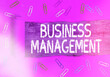 Leinwanddruck Bild - Text sign showing Business Management. Business photo text act of organizing to accomplish the objectives