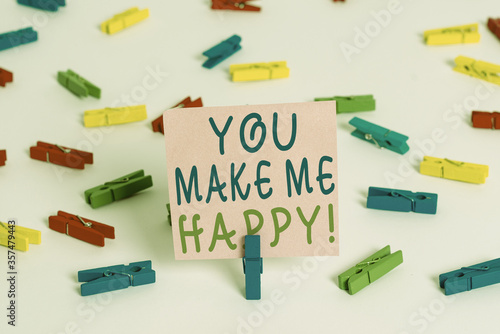 Fotografía Writing note showing You Make Me Happy