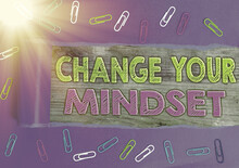 Word Writing Text Change Your Mindset. Business Photo Showcasing Personal Development And Career Growth Alteration