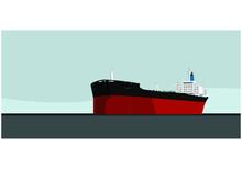 A Big Tanker. Big Ship In The Open Sea. Oil Tanker. Supertanker. Vector Image For Illustration.
