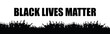 Black Lives Matter black slogan and silhouette protester, social poster on white background, banner size