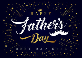 Happy Fathers Day, Best Dad ever calligraphy poster. Father's day sale promotion typography banner with crown, mustache and golden beams. Vector illustration